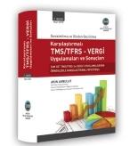 Karşılaştırmalı TMS/TFRS – Vergi Uygulamaları ve Sonuçları Kitabı