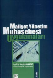 Maliyet ve Yönetim Muhasebesi Uygulamaları Kitabı